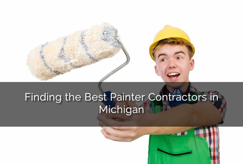 Finding the Best Painter Contractors