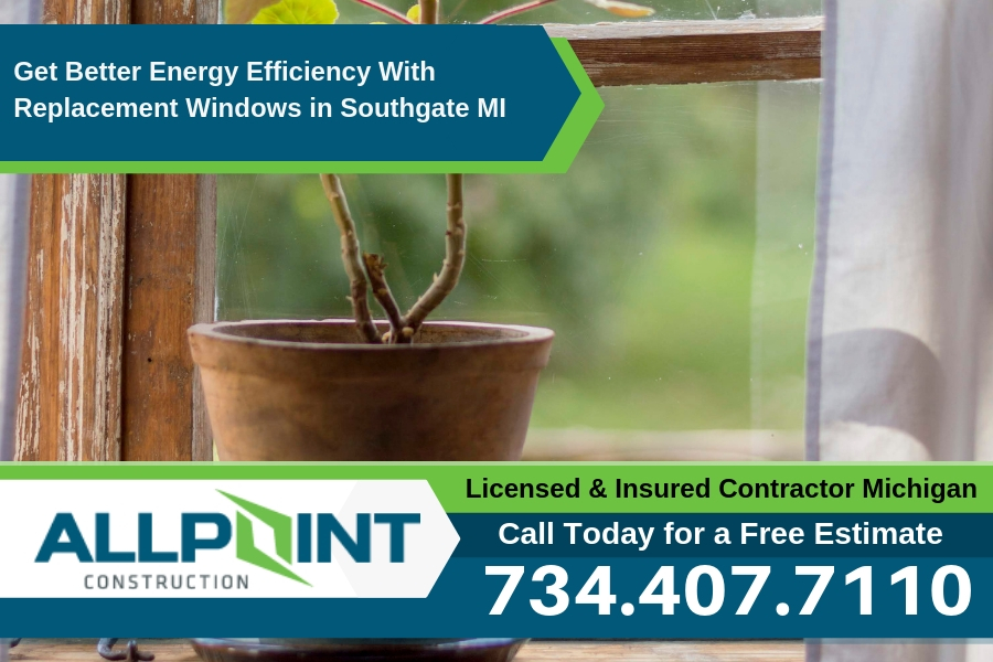 Get Better Energy Efficiency With Replacement Windows in Southgate Michigan