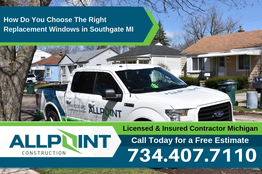 How Do You Choose The Right Replacement Windows in Southgate Michigan