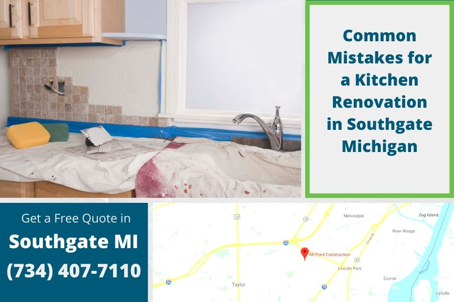 Common Mistakes for a Kitchen Renovation in Southgate Michigan