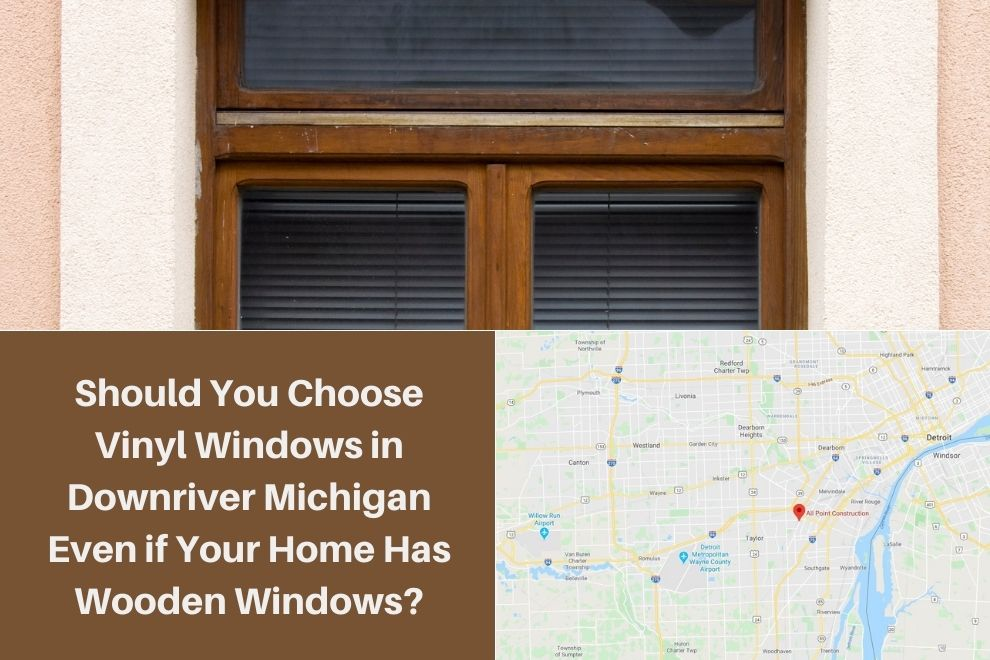 Wooden Windows Downriver MI